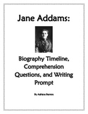 Jane Addams - Biography Timeline, Comprehension Questions, and Writing Prompt