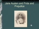 Jane Austen and Pride and Prejudice
