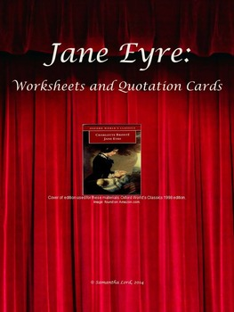 Jane Eyre by Charlotte Bronte: Character Worksheets and Quotation Cards