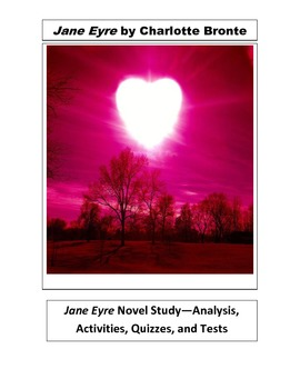 Jane Eyre Novel Study--Analysis, Activities, Quizzes and Tests