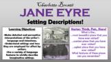 Jane Eyre - Setting Descriptions!