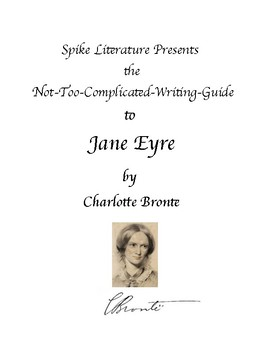 Jane Eyre - Not - Too - Complicated  Study Guide by Spike Literature