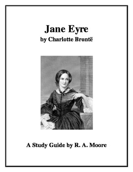 """""""Jane Eyre"""" by Charlotte Bronte: A Study Guide"""