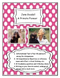 Jane Goodall - A Primate Pioneer- Close Reading and Writing! Chimpanzee facts!
