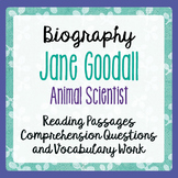 Jane Goodall Biographical Resource Informational Texts and Activities