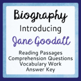 Jane Goodall Introduction Informational Texts and Activities Grades 7-9