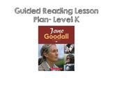 Jane Goodall- Level K