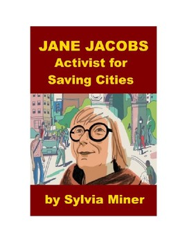 Jane Jacobs - Activist for Saving Cities