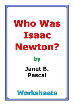 """Janet Pascal """"Who Was Isaac Newton?"""" worksheets"""
