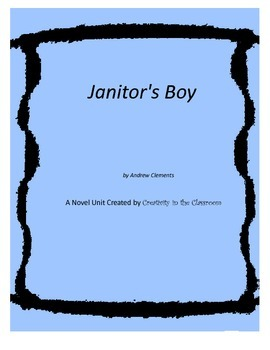 Janitor's Boy Novel Unit Plus Grammar