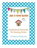 Jan's New Home First Grade Reading Street Supplemental Materials