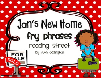 Jan's New Home Fry Phrases Reading Street