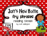 Jan's New Home Fry Phrases Reading Street