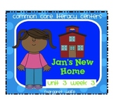 Jan's New Home - Reading Street - Unit 3 Week 3 Common Core Literacy Centers