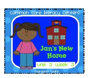 Jan's New Home - Reading Street - Unit 3 Week 3 Common Cor