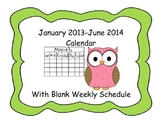 January 2013 - June 2014 Monthly Calendar with Blank Weekly Schedule Page