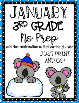 January 3rd Grade Math No Prep Print and Go