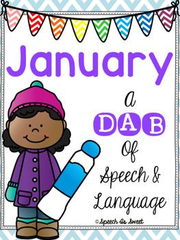 January: A Dab of Speech and Language