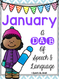 January: A Dab of Speech and Language