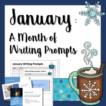 January: A Month of Writing Prompts on PowerPoint & as Task Cards