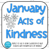 January Acts of Kindness Display