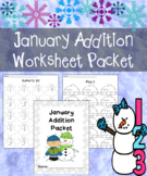 January Addition Worksheets Packet {Just Print and Go!}