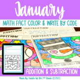January Addition and Subtraction Color and Write by Code |