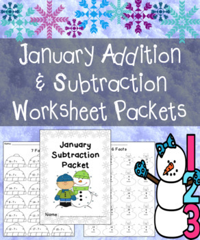 January Addition and Subtraction Worksheet Packets Bundle - Math Fact Worksheets
