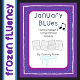 January Blues Winter Fluency Passage and Comprehension Activities