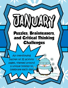 January Brain Teasers and Critical Thinking Challenges- Enrichment Folder
