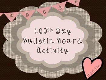 Bulletin Board Display - Writing Activity - 100th Day of School