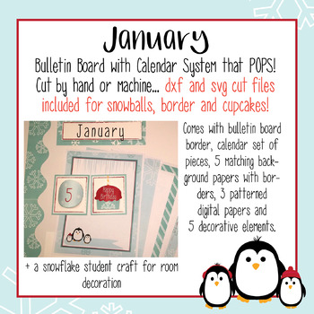 January Calendar and Bulletin Board set that pops with print and cut files