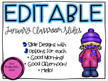 January Classroom Slide EDITABLE