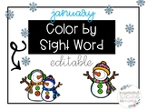 January Color By Sight Word- Editable