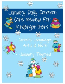 January: Daily Common Core Morning Work or Homework for Kindergarten