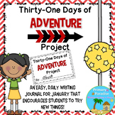 January Daily Journal: Thirty-One Days of Adventure: Print