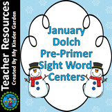 January Dolch Pre-Primer Sight Word / High Frequency Word Centers