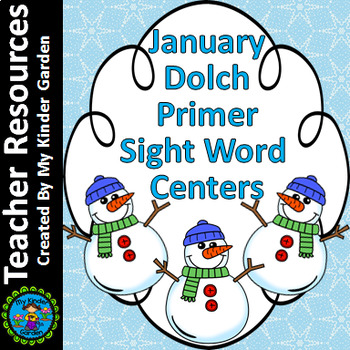 January Dolch Primer Sight Word / High Frequency Word Centers