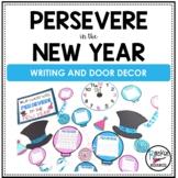 January Door Decor January Bulletin Board Character Education PERSEVERE