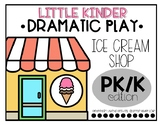 June Dramatic Play: Ice Cream Shop