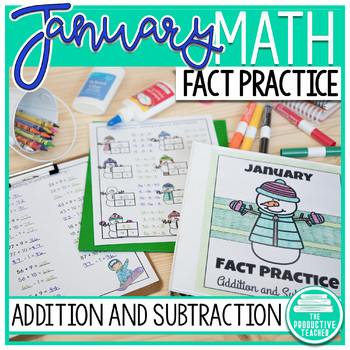 Addition and Subtraction Math Facts Worksheets: January