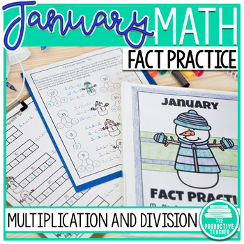 January Fact Practice: Multiplication and Division