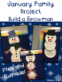 January Family Project Build a Snowman