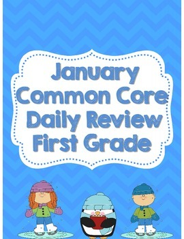 January First Grade Daily Common Core Review *Morning Work