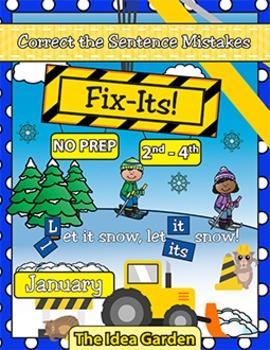 January Fix-Its - Correct the Sentences NO PREP (2nd-4th)