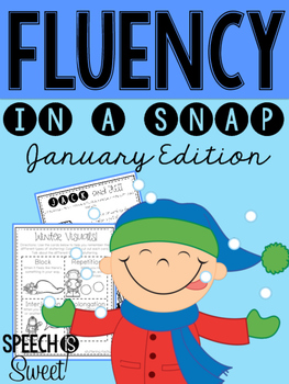 January: Fluency In a Snap {Stuttering}