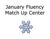 January Fluency Match Up Center