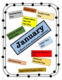 January - Holiday Calendar - Every Day should be a Fun Day of Learning!