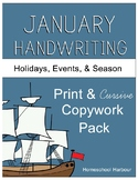 January Holidays, Events, & Season Copywork Print/Cursive Handwriting 129 Pages