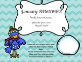 January Homework Practice for AIMSWEB or DIBELS